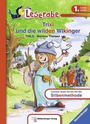 Trixi und die wilden Wikinger - Leserabe 1. Klasse - Erstlesebuch für Kinder ab 6 Jahren