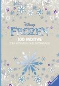 Disney Frozen - 100 Motive zum Ausmalen und Entspannen