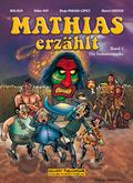 Mathias erzählt - Die Irokesenmaske