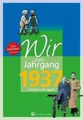 Wir vom Jahrgang 1937 - Kindheit und Jugend