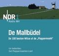 De Mallbüdel, Audio-CD