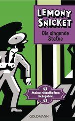 Meine rätselhaften Lehrjahre - Die singende Statue