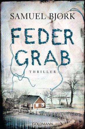 Federgrab Thriller - Ein Fall für Kommissar Munch