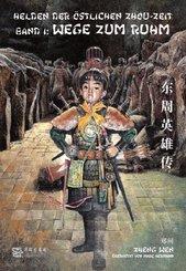Helden der östlichen Zhou-Zeit - Wege zum Ruhm