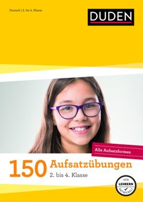 150 Aufsatzübungen 2. bis 4. Klasse