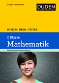 Duden Wissen - Üben - Testen: Mathematik 7. Klasse