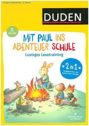 Mit Paul ins Abenteuer Schule - Richtig Lesen - 2. Klasse