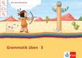 Mein Indianerheft: Grammatik üben, Arbeitsheft 3. Schuljahr