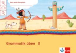 Mein Indianerheft: Mein Anoki-Übungsheft - Grammatik üben, Arbeitsheft 3. Schuljahr