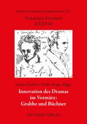 Innovation des Dramas im Vormärz: Grabbe und Büchner