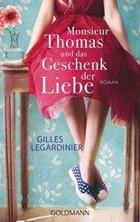 Monsieur Thomas und das Geschenk der Liebe