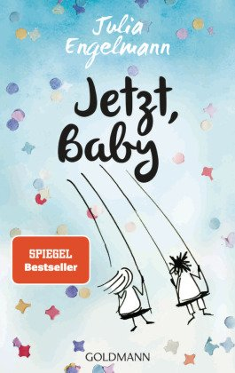 Jetzt, Baby- Neue Poetry-Slam-Texte.
