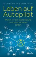 Leben auf Autopilot