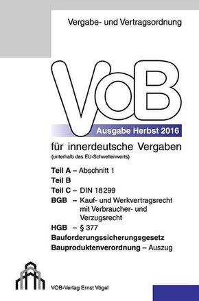 Vergabe- und Vertragsordnung (VOB) für innerdeutsche Vergaben, Ausgabe 2016