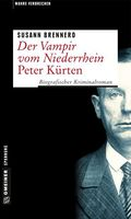 Der Vampir vom Niederrhein - Peter Kürten