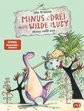 Minus Drei und die wilde Lucy - Minus reißt aus