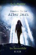 Shadow Falls - After Dark - Im Sternenlicht