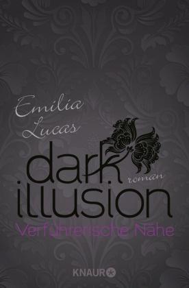 Dark Illusion - Verführerische Nähe
