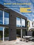 Reihen- und Doppelhäuser modernisieren, umbauen und erweitern