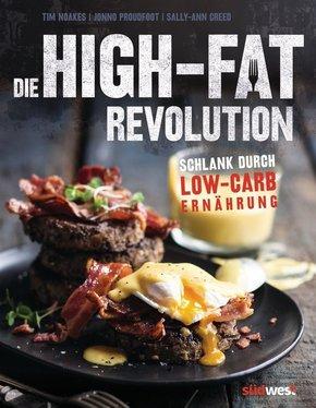 Die High-Fat-Revolution