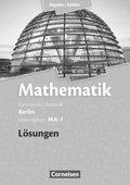 Mathematik, Sekundarstufe II, Ausgabe Berlin, Neubearbeitung Kerncurriculum: Leistungskurs MA-1 - Qualifikationsphase, Lösungen zum Schülerbuch; Bd.MA-1