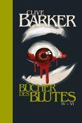 Die Bücher des Blutes - Bd.IV-VI
