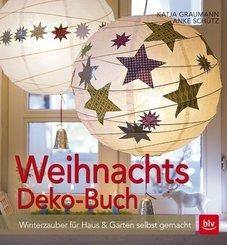 Weihnachtsdeko-Buch - Winterzauber für Haus & Garten selbst gemacht