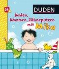 Baden, Kämmen, Zähneputzen mit Mika
