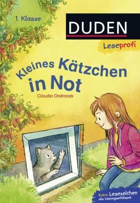 Kleines Kätzchen in Not - DUDEN Leseprofi 1. Klasse