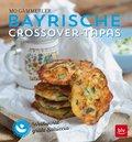 Bayrische Crossover-Tapas