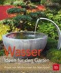 Wasser - Ideen für den Garten