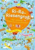 Ri-Ra-Riesengroß- Mein schönstes Wimmel-Such-und-Findebuch