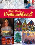 Winter, Wunder, Weihnachtszeit