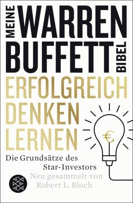 Meine Warren-Buffet-Bibel - Erfolgreich denken lernen
