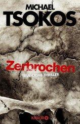 Zerbrochen - True-Crime-Thriller