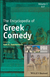 The Encyclopedia of Greek Comedy, 3 Teile