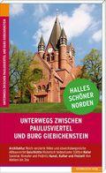 Unterwegs zwischen Paulusviertel und Burg Giebichenstein