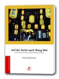 Auf der Suche nach Wang Wei