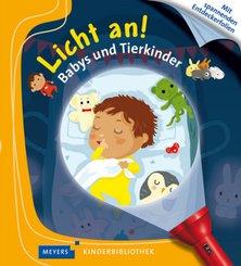 Licht an!: Babys und Tierkinder; 32 - Meyers Kinderbibliothek