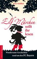 Elf Märchen sollt ihr lesen
