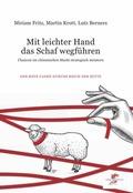 Mit leichter Hand das Schaf wegführen