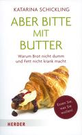 Aber bitte mit Butter