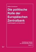Die politische Rolle der Europäischen Zentralbank