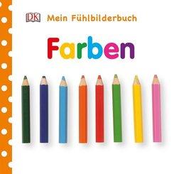 Mein Fühlbilderbuch - Farben