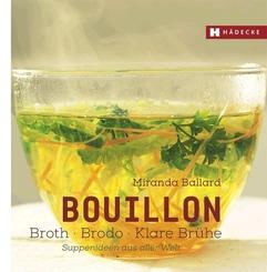 Bouillon - Broth - Brodo - klare Brühe