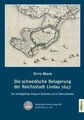 Die schwedische Belagerung der Reichsstadt Lindau 1647