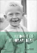 Kindheit(en) in Vorarlberg
