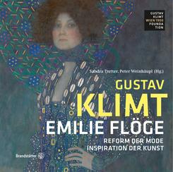 Gustav Klimt - Emilie Flöge:- Reform der Mode, Inspiration der Kunst