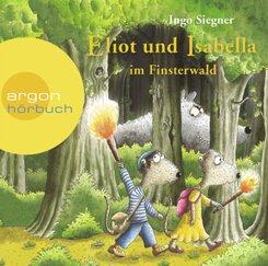 Eliot und Isabella im Finsterwald, 2 Audio-CDs
