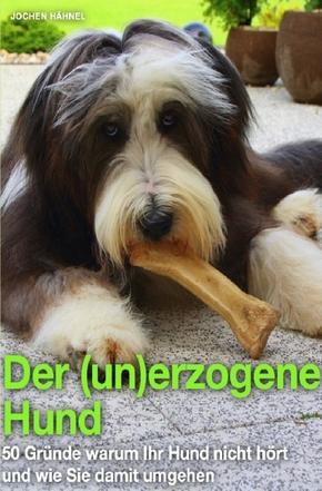 Der (un)erzogene Hund